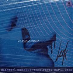 MORGENSHTERN, Imanbek, Fetty Wap feat. KDDK - LECK (Dj Zavala Remix)