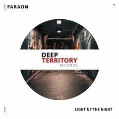Faraon - Light Up The Night ( Original Mix )