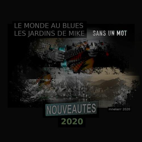 SANS UN MOT NOUVEAUTES BLUES ET ROCK 2020 2ème PARTIE