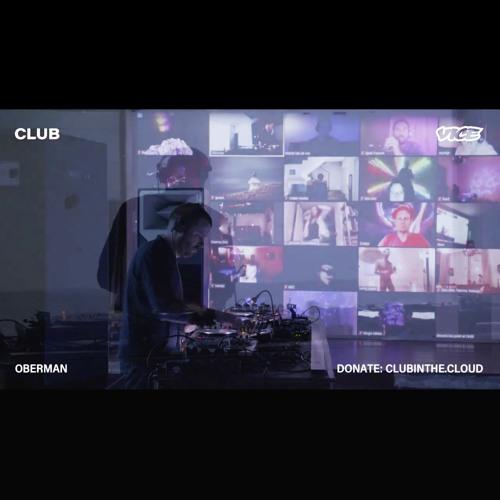Oberman @ Club & VICE Present: Isolation Rave 7 01.05.2020