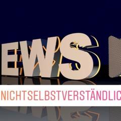 News der Woche: #nichtselbstverständlich
