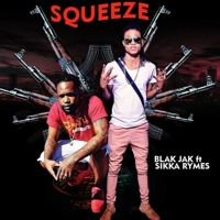 Blakjak ft Sikka Rymes -  Point And Squeeze