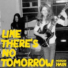 Like There's No Tomorrow (Instrumental)