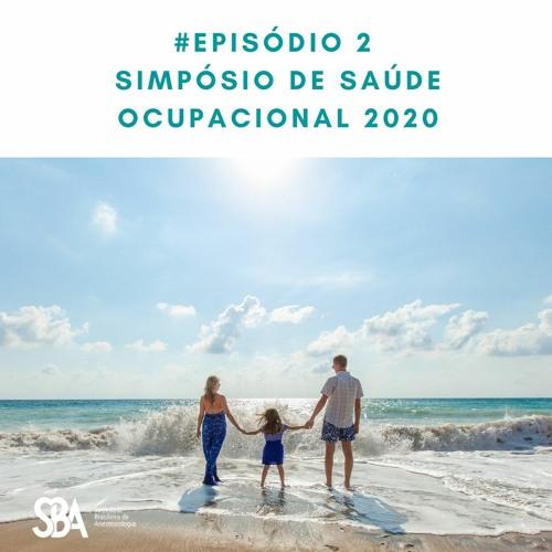 #EP2 Simpósio de Saúde Ocupacional 2020