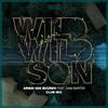 Armin van Buuren feat. Sam Martin - Wild Wild Son (Club Mix)