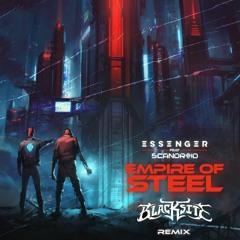 Essenger - Empire Of Steel (feat. Scandroid) [Blacksite Remix] FREE DOWNLOAD
