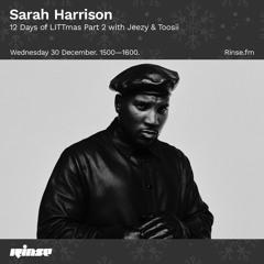 Sarah Harrison 12 Days of LITTmas Part 2 with Jeezy & Toosii - 30 December 2020