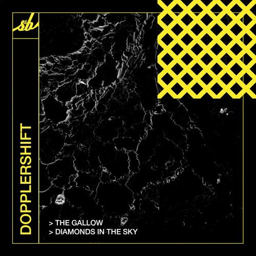 Dopplershift - The Gallow / Diamonds In The Sky [SNB091]