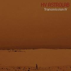 HV:ASTROLAB - TRANSMISSION IV