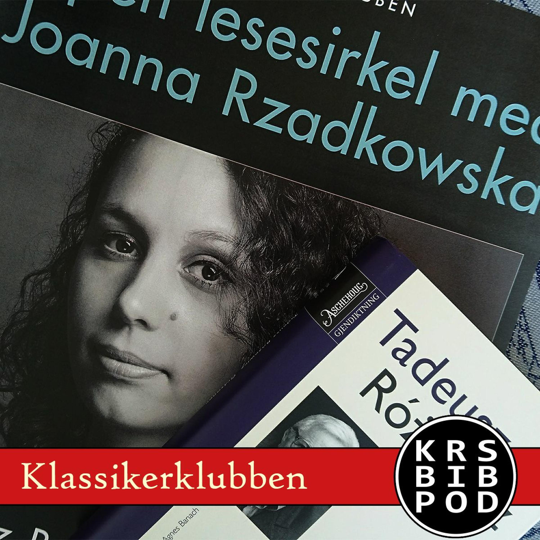 #69 - Klassikerklubben S4E1: Tadeusz Rozewicz