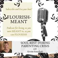 Soul Rest During Parenting Crisis with Kirsten Panachyda