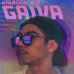 #FAROFACAST 003 GAIVA