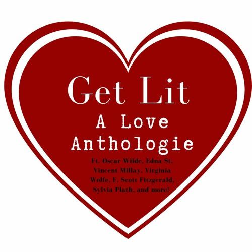 Get Lit Episode 97: A Literary Love Anthologie