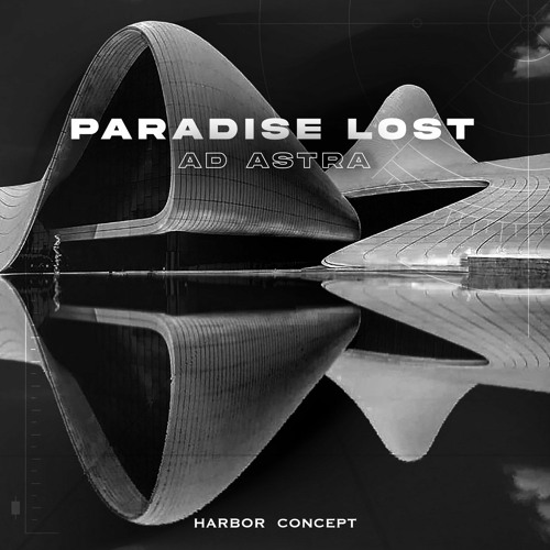 Ad Astra - Paradise Lost