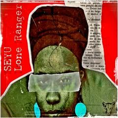 Seyu - Lone Ranger (prod. GATS)