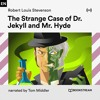 Chapter 2: The Strange Case of Dr. Jekyll and Mr. Hyde (Part 13)