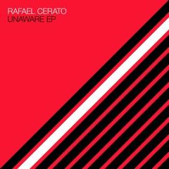 Rafael Cerato - Unaware ft. Aves Volare (Sascha Braemer Remix)