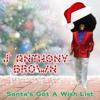 Santa's Got A Wish List