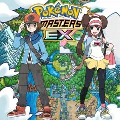 Battle! Unova Trainer - Pokémon Masters EX Soundtrack