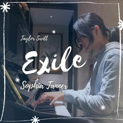 Taylor Swift - Exile (Cover By Sophia Tanner)(Acoustic)