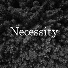 Necessity feat.freed