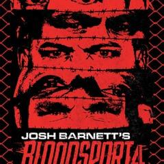 #159: Josh Barnett's Bloodsport 4 & 5 Recap with BLK Lion's Airspaces's Zachary Shiloh & WM Talk