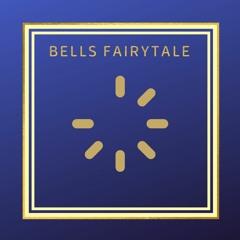 Bells FairyTale