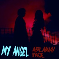 My Angel (Feat. 1nce)