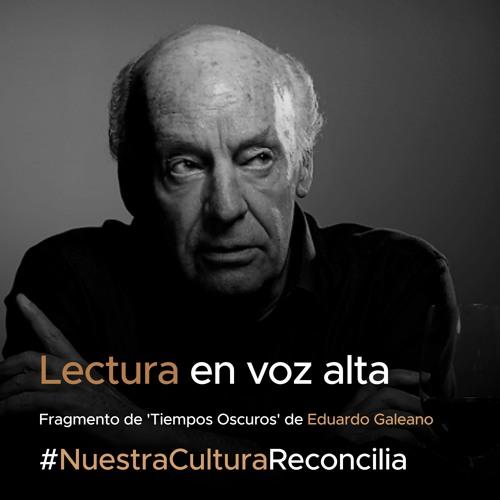Lectura en voz alta - Jorge Iván Durán lee a Eduardo Galeano
