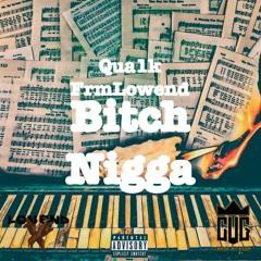 Bitch Nigga FreeVerse (2017)