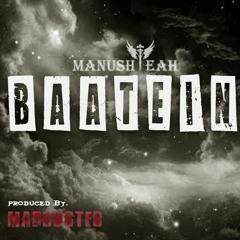 BAATEIN   MANUSHYEAH   (PROD BY MABUSTER)