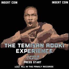The Temisan Adoki Experience on Twitch 7.27.21