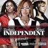 Independent (feat. Rasheeda & Kandi) (Remix)