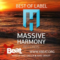Massive Harmony Records // Best of Label Mixed by Innerphonic (Mad Gregor & Marc Denuit)July 2020