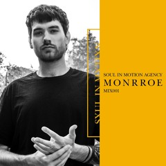 Soul In Motion Agency Mix001 / Monrroe