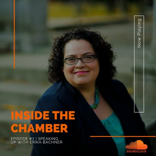 Episode #7 | Speaking Up with Erika Bachner