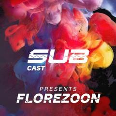 SUBCast Presents: Florezoon