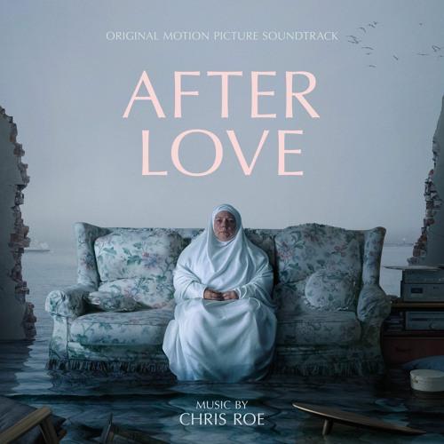 Chris Roe - After Love (Original Motion Picture Soundtrack)