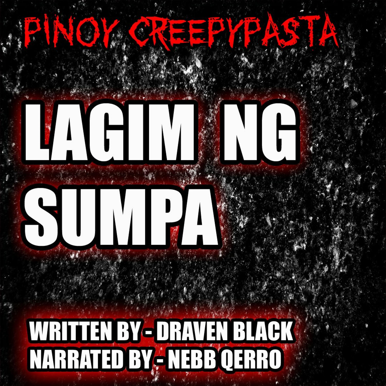 LAGIM NG SUMPA - TAGALOG HORROR STORY - PINOY CREEPYPASTA