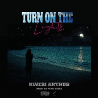 Turn On The Lights (Prod. By Yung D3mz)