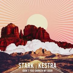 (Don't You) Darken My Door (feat. Kestra)[Acoustic Version]