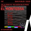 Download Yalla! Radio w/ Yas Queen Selectress invites El Kontessa | Root Radio 22/06/2020 Mp3