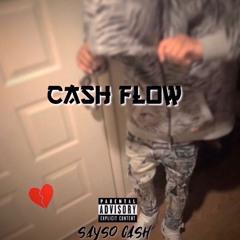 sayso cash - cash flow (official audio)