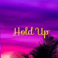 Self Made - Hold Up [Official Audio]