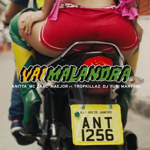 Vai malandra (feat. Tropkillaz & DJ Yuri Martins) Song