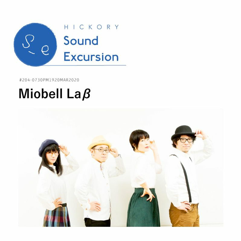 #204- Miobell Laβ(ミオベル・ラブ)- 05MAR2020