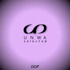 UNWA Selected - Episode 007