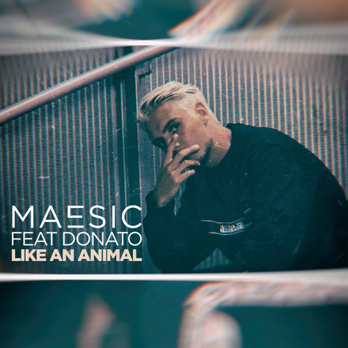 Like An Animal (feat. Donato)