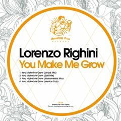 LORENZO RIGHINI - You Make Me Grow [ST179] 13th August 2021