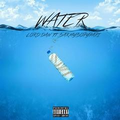 Water w/ BARMYBOYPAPI [Prod.by yollo]